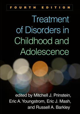 Treatment of Childhood Disorders 3rd Edition 9781572309210 1572309210