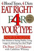 Eat Right 4 Your Type 1st edition 9780399142550 039914255X
