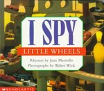 I Spy Little Wheels 0 9780590047067 059004706X