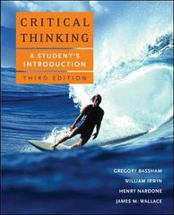 Critical Thinking: A Student's Introduction 3rd edition 9780073407340 0073407348