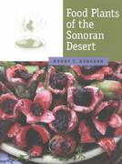 Food Plants of the Sonoran Desert 0 9780816520602 0816520607