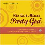 The Last-Minute Party Girl 1st edition 9780071411929 0071411925