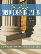 The Law of Public Communication, 2007 Update Edition 1st edition 9780205484683 0205484689