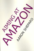 Aiming at Amazon 0 9780938497431 093849743X