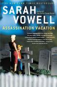 Assassination Vacation 1st Edition 9780743260046 074326004X
