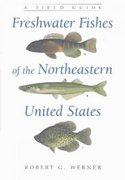 Freshwater Fishes of the Northeastern United States 1st Edition 9780815630203 0815630204