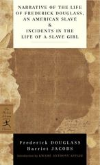Narrative of the Life of Frederick Douglass, an American Slave & Incidents in the Life of a Slave Girl 0 9780345478238 0345478231