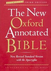 The New Oxford Annotated Bible with the Apocrypha, Augmented Third Edition, New Revised Standard Version 3rd edition 9780195288803 0195288807