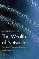 The Wealth of Networks 1st Edition 9780300125771 0300125771