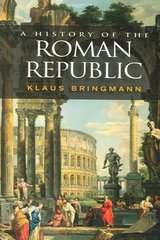 A History of the Roman Republic 1st edition 9780745633718 0745633714