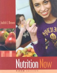 Nutrition Now 5th Edition 9780495388821 0495388823