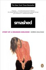 Smashed 1st Edition 9780143036470 0143036475