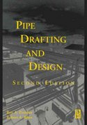 Pipe Drafting and Design 2nd edition 9780750674393 0750674393
