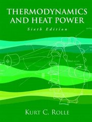 Thermodynamics and Heat Power 6th Edition 9780131139282 0131139282