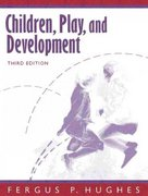Children, Play, and Development 3rd edition 9780205282562 0205282563