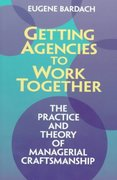 Getting Agencies to Work Together 1st Edition 9780815707974 0815707975