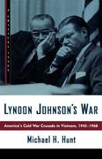 Lyndon Johnson's War 1st Edition 9780809016044 0809016044
