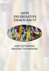 Why Deliberative Democracy? 0 9780691120195 0691120196