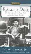 Ragged Dick: Or, Street Life in New York with the Boot Blacks 1st Edition 9780451529831 0451529839