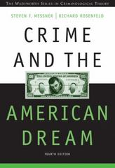 Crime and the American Dream 4th edition 9780534619589 0534619584