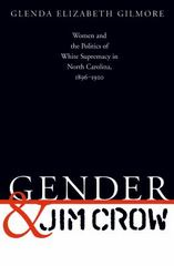 Gender and Jim Crow 0 9780807845967 0807845965