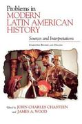 Problems in Modern Latin American History 0 9780842050616 0842050612