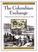 The Columbian Exchange 30th edition 9780275980924 0275980928