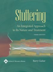 Stuttering: An Integrated Approach to Its Nature and Treatment 3rd edition 9780781739207 0781739209