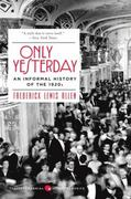 Only Yesterday 1st Edition 9780060956653 0060956658