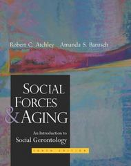 Social Forces and Aging 10th Edition 9780534536947 0534536948