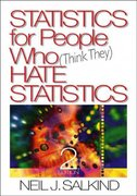 Statistics For People Who (Think They) Hate Statistics 2nd Edition 9780761927761 076192776X
