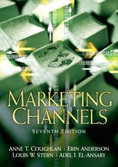 Marketing Channels 7th Edition 9780131913462 0131913468