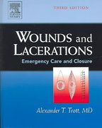 Wounds and Lacerations 3rd edition 9780323023078 032302307X