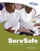 ServSafe Coursebook, Fourth Edition (does not include the Certification Exam Answer Sheet) 4th edition 9780471775720 047177572X