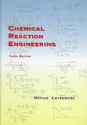 Chemical Reaction Engineering 3rd Edition 9780471254249 047125424X