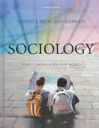 Sociology: Your Compass for a New World (Available Titles Cengagenow) 3rd edition 9780495006848 049500684X