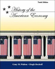 History of the American Economy with Economic Applications 10th edition 9780324259698 0324259697