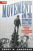 The Movement and The Sixties 1st Edition 9780195104578 0195104579