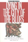 Dying in the City of the Blues 1st edition 9780807848968 0807848964