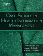 Case Studies for Health Information Management 1st edition 9781418055462 1418055468