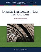 Labor & Employment Law 13th edition 9780324400755 0324400756