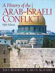 A History of the Arab-Israeli Conflict 5th edition 9780132223355 013222335X