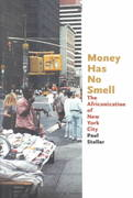 Money Has No Smell 1st edition 9780226775302 0226775305