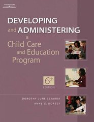 Developing and Administering a Child Care Education Program 6th edition 9781418001681 1418001686