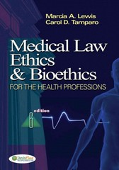 Medical Law, Ethics and Bioethics for Health Professions 6th edition 9780803617308 0803617305