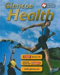 Glencoe Health Texas Student Edition 10th Edition 9780078612138 0078612136