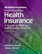 Workbook for Green/Rowell's Understanding Health Insurance, 9th 9th edition 9781418067076 1418067075