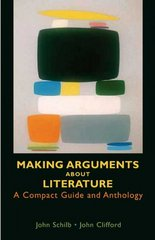 Making Arguments About Literature 1st edition 9780312431471 0312431473