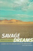 Savage Dreams 1st edition 9780520220669 0520220668