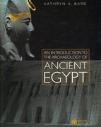 An Introduction to the Archaeology of Ancient Egypt 1st Edition 9781405111485 1405111488